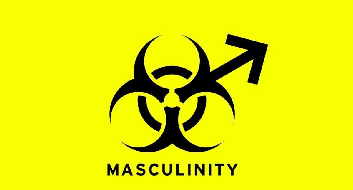 Toxic Masculinity? What Feminists Really Mean By The Term ...